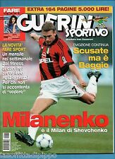 GUERIN SPORTIVO-2000 n.5- SHEVCHENKO - BAGGIO/INTER - C.LUCARELLI