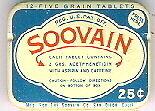 Vintage Ca. 1930s 2 Soovain Aspirin Tins Ephemera CA