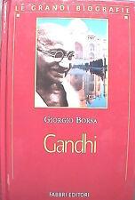 GANDHI Giorgio Borsa Fabbri Le grandi biografie Storia Contemporanea India di e
