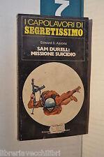SAM DURELL MISSIONE SUICIDIO Edward S Aarons Bruno Just Lazzari Mondadori 1978