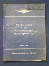 """Betriebsanleitung für den  Personenkraftwagen """" Wartburg"""" 1000-353, 1967 js"""