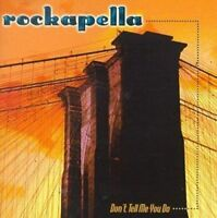 Rockapella: Don't Tell Me You Do  Audio CD