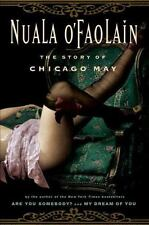 The Story of Chicago May by O'Faolain, Nuala