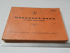 CATALOGO RICAMBI ORIGINALE MERCEDES 250 S SE 1965