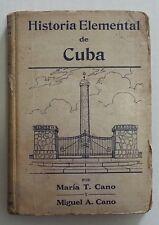 """1943 """"Historia Elemental de Cuba"""" Maria T & Miguel A Cano. Cuba History Vintage"""