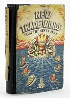 SIGNED Roberts, Alaric J. NEW TRADE WINDS FOR THE SEVEN SEAS 1st Edition 1st Pr