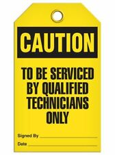Caution – To Be Serviced By Qualified Technicians Only Tag   | Pack of 25 | Inco
