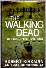 The Walking Dead: The Fall of the Governor: Part One 1st Ed. Hand Signed