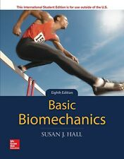 Basic Biomechanics 8th International Edition by Susan Hall
