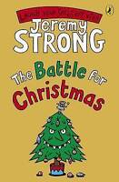 The Battle for Christmas (Cosmic Pyjamas), Strong, Jeremy, Good Book