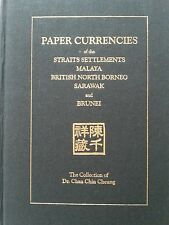 Dr Chan Chin Cheung ~ Paper Currencies Collection of Straits Settlements