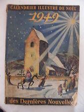 Calendrier Illustré de Noel 1949 des Dernières Nouvelles Robert Gall