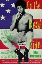 On the Real Side: A History of African American Comedy, Watkins, Mel, New Books