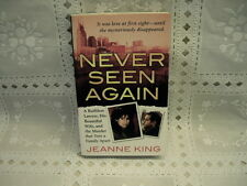 Never Seen Again : A Ruthless Lawyer, His Beautiful Wife, and the Murder That...
