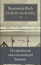 DE BOCHT VAN BERKHEY - Boudewijn Büch (MET BUIKBANDJE)