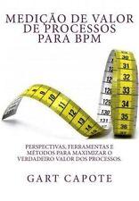 Medicao de Valor de Processos para BPM: Perspectivas, Ferramentas e Metodos  par