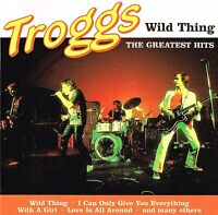 (CD) The Troggs - Wild Thing - The Greatest Hits - I Can't Control Myself, u.a.