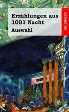 Erz�hlungen Aus 1001 Nacht (Auswahl) by Anonym (2013, Paperback)