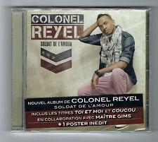 COLONEL REYEL - SOLDAT DE L'AMOUR - CD 11 TITRES - 2012 - NEUF NEW NEU