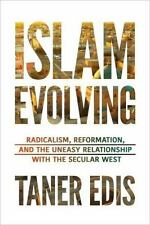 ISLAM EVOLVING - EDIS, TANER - NEW HARDCOVER BOOK