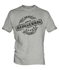 MADE IN HEOLGERRIG MENS T-SHIRT GIFT CHRISTMAS BIRTHDAY 18TH 30TH 40TH 50TH 60TH