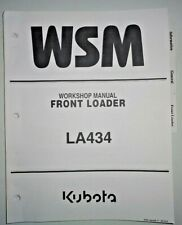 Kubota Dealers LA434 Front Loader Service Workshop Repair Shop Manual OEM! 1/15