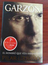 Garzon, El Hombre Que Veia Amanecer