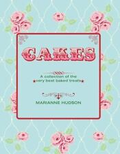Cakes: A Collection of the Very Best Baked Treats (Hardback or Cased Book)