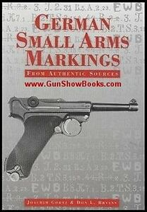 German Small Arms Markings From Authentic Sources, Luger (Gortz & Bryans)