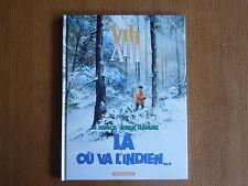 XIII n°2 ***  LA OU VA L'INDIEN...