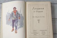 EUGENE LE ROY Jacquou le Croquant Collection Nelson Livre Littérature