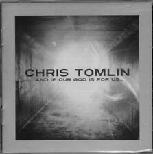 Chris Tomlin - And If Our God Is For Us CD, New & Sealed