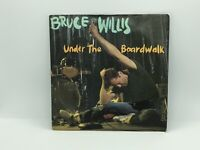 "Bruce Willis  - Under The Boardwalk- 7"" vinyl single Record 1987"