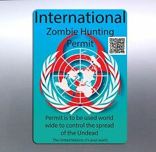 International Zombie Hunting Permit 15x10 cm hunter qr code UN world wide undead