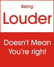"""Being Louder""  Bumper / Window sticker / decal 4""x5""   FREE SHIP"