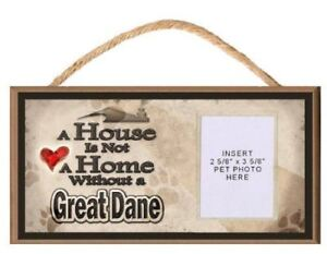 A House is Not a Home without a Great Dane Wooden Dog Sign with Clear Insert for