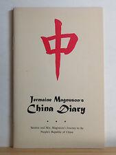 Jermaine Magnuson's China Diary 1973 Cultural Revolution Ping Pong Diplomacy