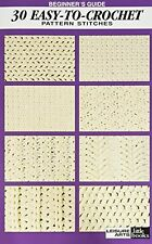 Beginner's Guide 30 Easy-To-Crochet Pattern Stitches NEW BOOK