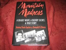 Mountain Madness A Deadly Night  a Bloody Secret a True Story Donald G Bross sgd