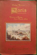 PARIS HISTOIRE ET VISAGES D'UNE GRANDE CITE CHARLES BRISSON ILLS CONRAD