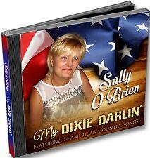 CD By Sally O'Brien. MY DIXIE DARLIN by Sally Obrien