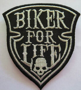 Biker for Life  --  embroidered cloth patch.  A020505