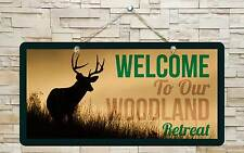 """731Hs Welcome To Our Woodland Retreat 5""""x10"""" Aluminum Hanging Novelty Sign"""