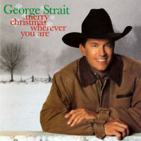 Merry Christmas Wherever You Are - Music CD - George Strait -  2002-05-07 - Univ