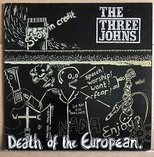 "The Three Johns – Death Of The European.  12"" Vinyl Single Ex Con"