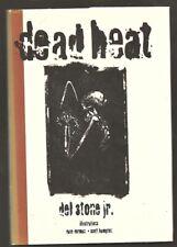 DEL STONE JR. Dead Heat. 1st edition. Hardcover in dj. Zombie novel.