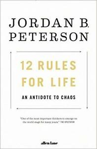 12 Rules for Life by Jordan B. Peterson <PAPERBACK>