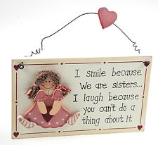 Sisters Smile and Laugh Wooden Plaque with Wire Heart Hanger