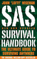 SAS Survival Handbook: The Ultimate Guide to Surviving Anywhere by John 'Lofty'