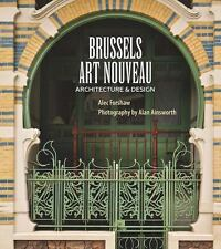 BRUSSELS ART NOUVEAU - FORSHAW, ALEC/ AINSWORTH, ALAN (PHT) - NEW PAPERBACK BOOK
